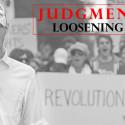 Judgmental Eyes:  Loosening Constraints